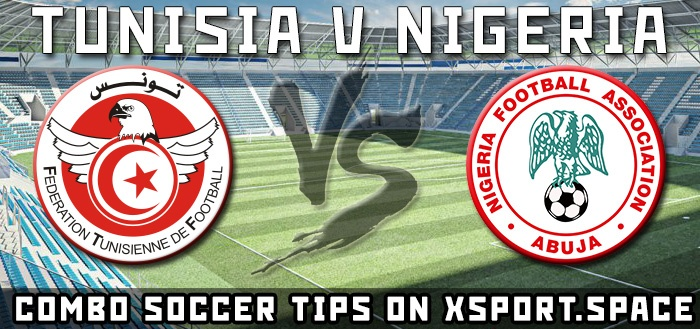 Tunisia v Nigeria: Match Preview and Betting Tips